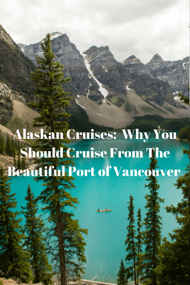 Alaskan Cruises: Spectacular mountains and lakes await on your cruise to Alaska. The Port of Vancouver is a beautiful port in the centre of Vancouver surrounded by great hotels, restaurants and incredible sites to see.