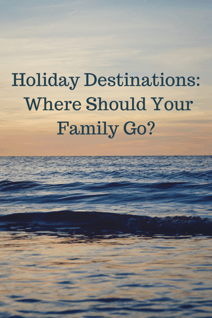 Choosing the right location for a holiday with your family should be properly considered. You need to assess the age of your children, their interests, and your (parents') needs. If you don't, you could end up having a holiday that is stressful, tiring and more work than staying at home! Here are my suggestions for what you should consider.