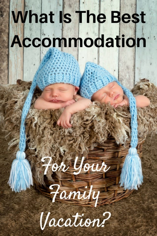 It might be tempting to save money and book one room in a hotel for your next family holiday, but is that the right accommodation for your family? Will you all sleep well and be rested the next day? Or will you be grumpy because of lack of sleep? Here are some considerations to help you decide what type of accommodation would be best for your family. #travel #familytravel #travelwithkids  baby, age, bed, vacation, condo, house, kitchen, living room, teen