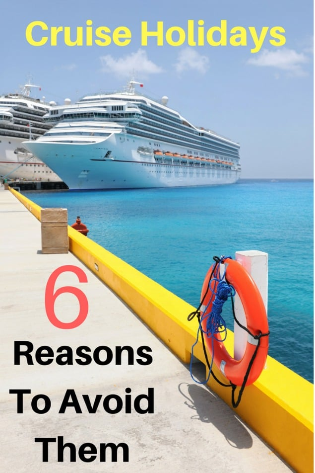 There are a lot of reasons to take a cruise. Then again, there are a lot of reasons not to! Here are 6 reasons why you should avoid cruise holidays. #travel #familytravel #cruising  amenities, buffets, Caribbean, child, cruise ship, Europe, European cruises, excursions, family, kids, Mediterranean, port, reconnect, restaurants, schedule, shore excursions, snorkel, teen, tours 