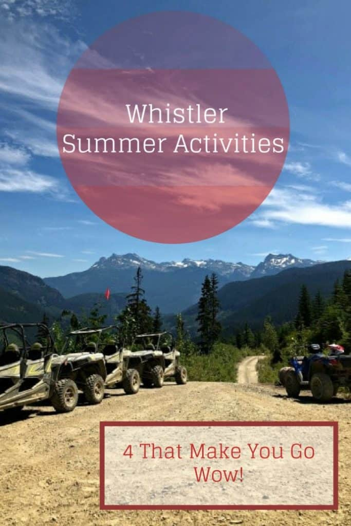 Whistler has more natural beauty than almost anywhere else in the world. Add in four awe inspiring summer activities and Whistler should find itself on everyone's bucket list. #travel #familytravel #travelwithteens #BritishColumbia #Canada |blackcomb, Canada, Cloudraker Sky Bridge, Cougar Mountain, Gondola, light show, Peak to Peak, razors, RZR, The Adventure Group, treetop bridges, Vallea Lumina, Ziptrek Ecotour, ziptrekking, atv